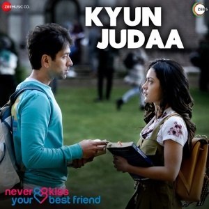 Dil Ko Tujhpe Pyaar (Never Kiss Your Best Friend)